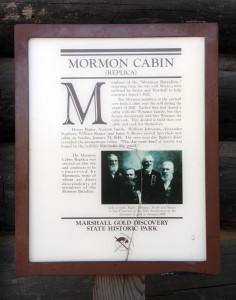 "Interpretive sign at the ""Mormon Cabin,"" Sutter's Mill site, Coloma, California. Photo by Kenneth Mays."